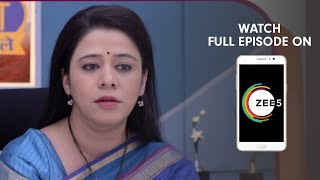 Mazhya Navryachi Bayko - Spoiler Alert - 22 Feb 2019 - Watch Full Episode On ZEE5 - Episode 798
