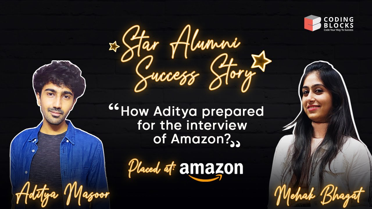 Amazon Job Interview | Know How Aditya Got Placed at Amazon?