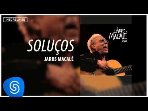 Jards Macalé - Soluços (Ao Vivo) [Áudio Oficial]