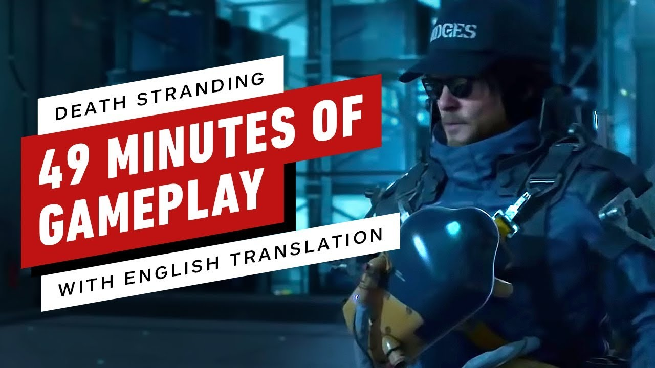 Kojima Explains 49 Minutes of Death Stranding Gameplay (Now in English) thumbnail