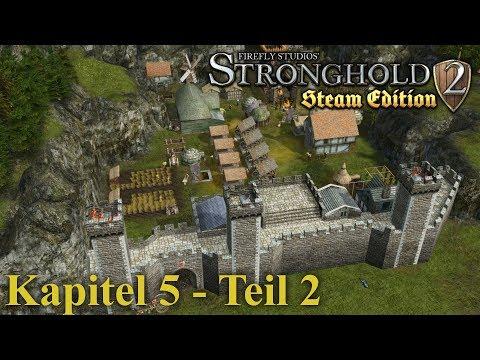 Kapitel 5: Rückkehr ins Kloster - Teil 2 - Stronghold 2 Steam Edition | Let's Play (German)