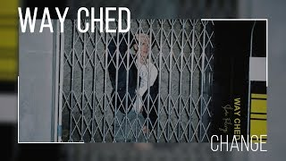 "Way ched - change feat. blah from the album ""shared feelings"" original song: lyrics found on: no copyright infringement intended"