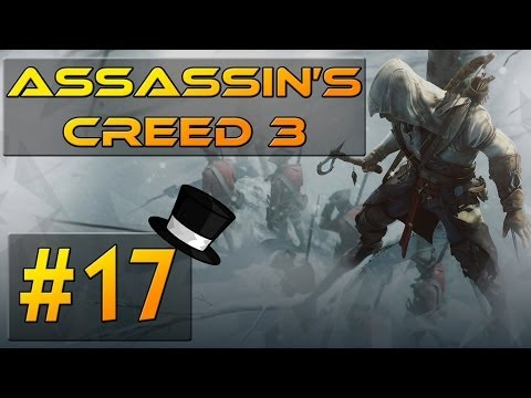 Assassin's Creed III Playthrough w/ SkillFire10 - Part 17: I am Incredibly Confused