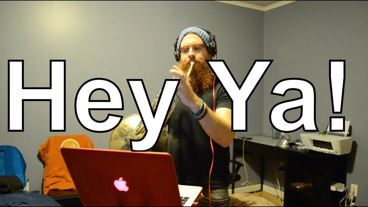 �ya�_📯OutKast:HeyYa!-LiveLoop(FrenchHornCover)-YouTube