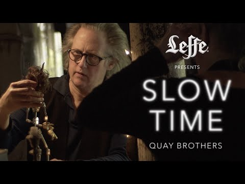 Leffe presents: SLOW TIME - Quay Brothers