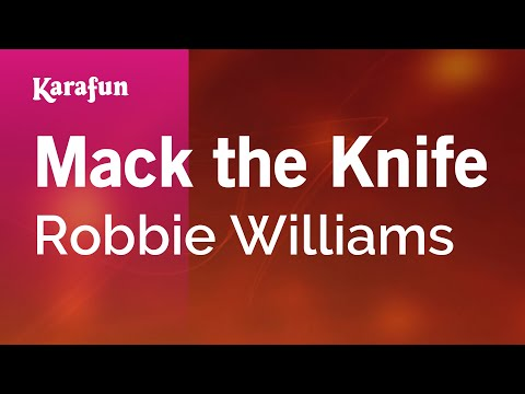 Mack The Knife - Robbie Williams | Karaoke Version | KaraFun