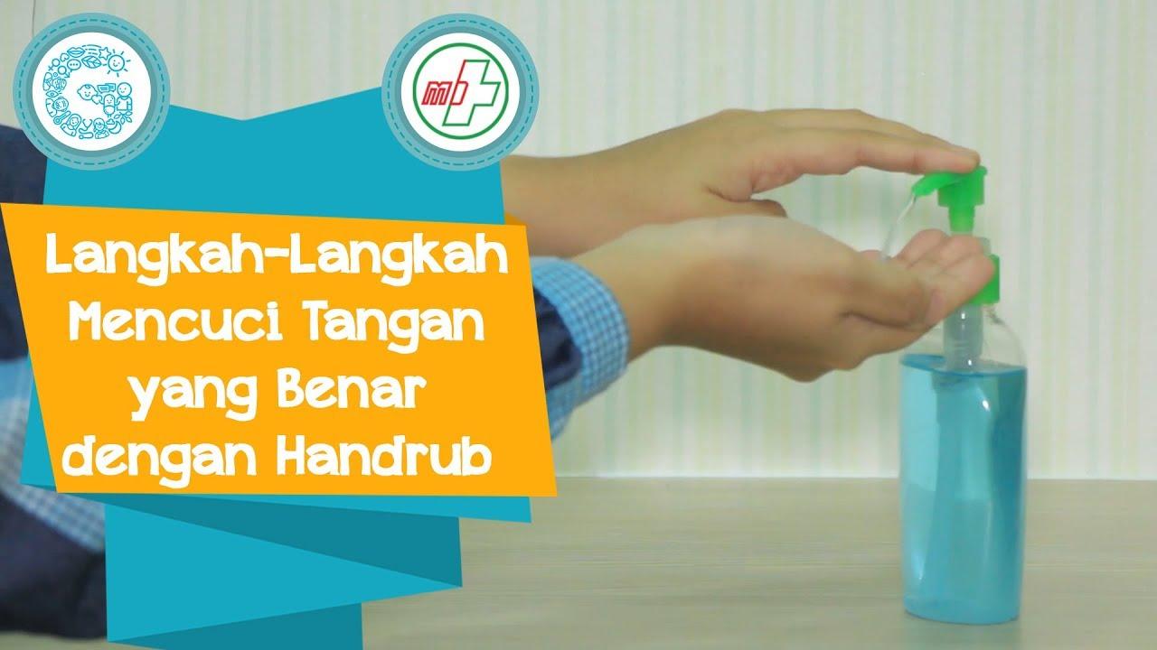 Inilah Langkah Mencuci Tangan Dengan Handrub Yang Benar Sudahkah Dilakukan Youtube