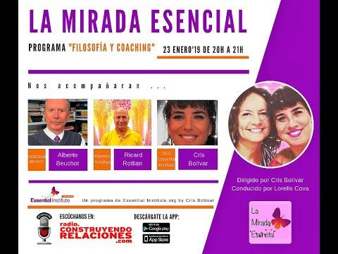 """radio-""""la-mirada-esencial""""-–-filosofÍa-y-coaching-–-23-1-19"""