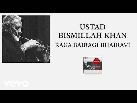 Ustad Bismillah Khan - Raga Bairagi Bhairavi (Pseudo Video)