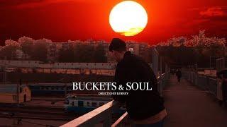 Buckets & Soul