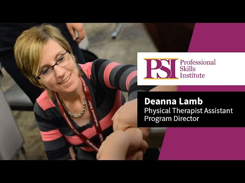 Professional Skills Institute Physical Therapist Assistant - Deanna Lamb