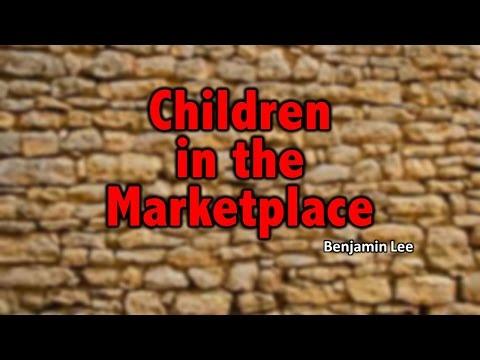 Children in the Marketplace (Benjamin Lee)