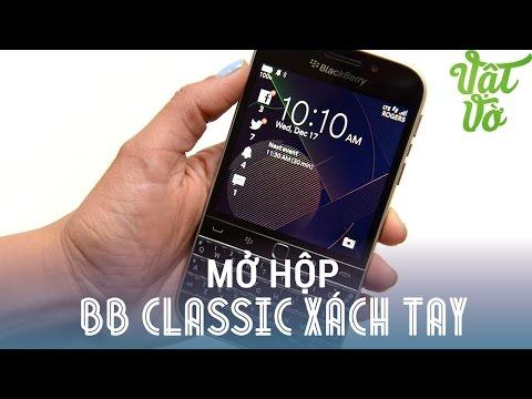 Vật Vờ - Mở hộp BlackBerry Classic xách tay: rẻ hơn gần 2 triệu