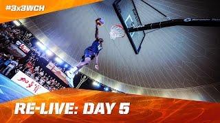 Re-Live - Day 5 - Finals - 2016 FIBA 3x3 World Championships