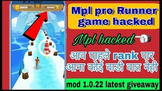 Mpl pro Runner game hacked,mpl 1st ranking trick,Mpl hacked