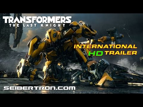 Transformers The Last Knight International Trailer HD - May 17th, 2017