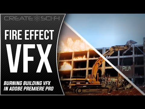 FIRE EFFECT: BURNING BUILDING ADOBE PREMIERE PRO VFX