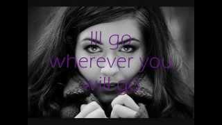 Charlene Soraia - Where ever you will go Lyrics