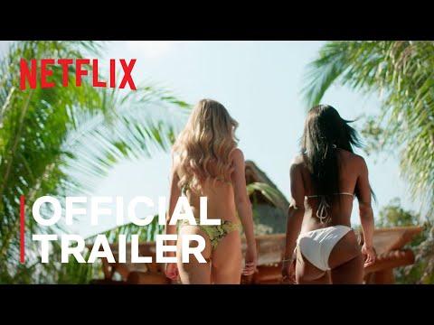 Too Hot To Handle   Season 1   Official Trailer   Netflix