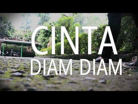 CINTA DIAM-DIAM (Short Movie)