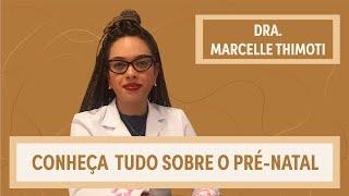Consulta Pré-Natal | Dra. Marcelle Thimoti | Grupo Elas