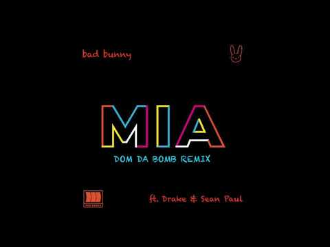 Bad Bunny Drake - Mia Feat Sean Paul
