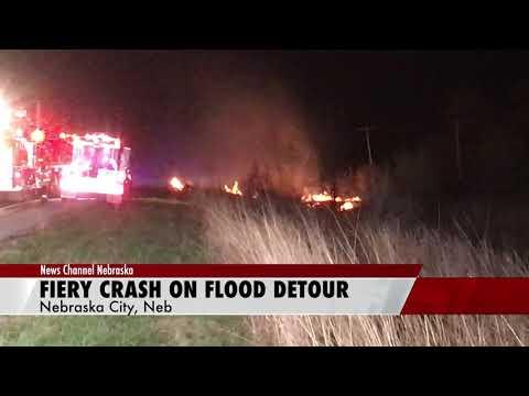 Fiery Fatality On Alternate Flood Route South of Nebraska City | The