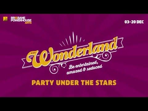 Wonderland 2015 Brisbane Powerhouse