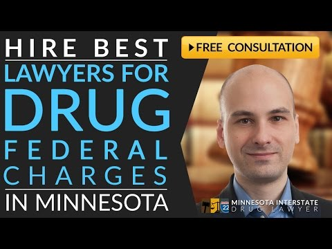 Federal Drug Charges Lawyer St. Cloud, MN 218-260-4095 Federal Drug Trafficking Lawyer St. Cloud, MN