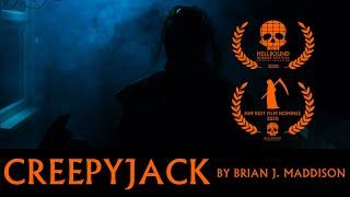CREEPYJACK - By Brian J Maddison [Best Film Nominee - Hellbound Horror Festival]