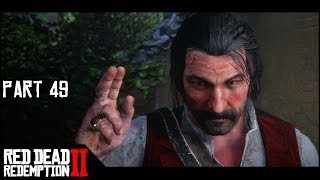 The Middle Of Nowhere. That's Where. - Part 49 - Red Dead Redemption 2 Let's Play Gameplay