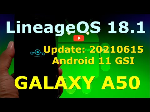 LineageOS 18.1 Android 11 for Samsung Galaxy A50 Update:20210615