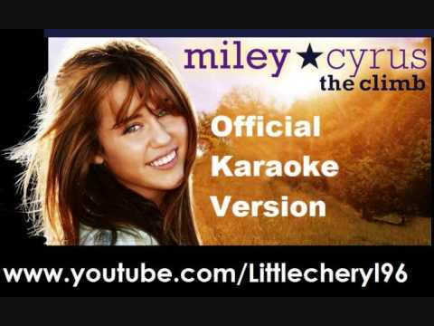 Miley Cyrus The Climb Karaoke Instrumental (Official)