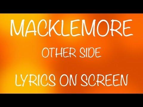 MACKLEMORE - otherside - lyrics on screen