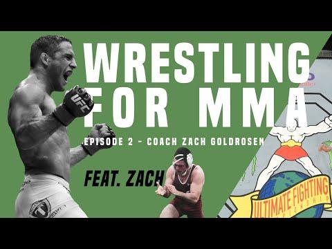 Wrestling for MMA, Episode 2: Coach Zach Goldrosen (Ed Gallo podcast)