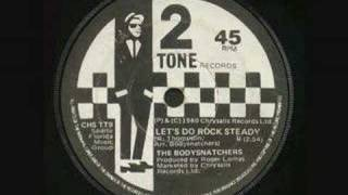 The Bodysnatchers - Do Rock Steady