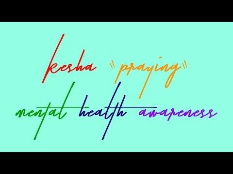 """kesha-""""praying""""---mental-health-awareness"""