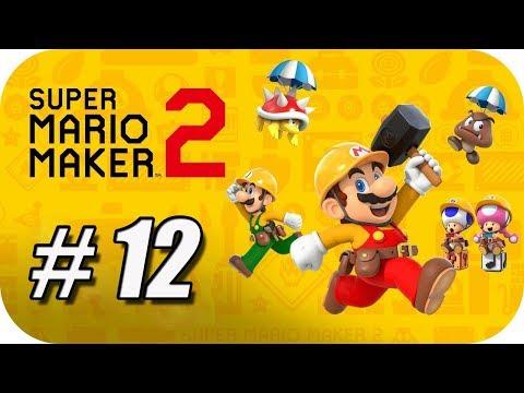 "Super Mario Maker 2 (Modo Historia) Gameplay Español - Capitulo 12 ""Misión de Salvamento"""