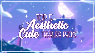 Top 5 Aesthetic/Cute Texture Packs 2019 + Download Links
