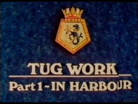 Tug Work, Part 1: In Harbour (1976)