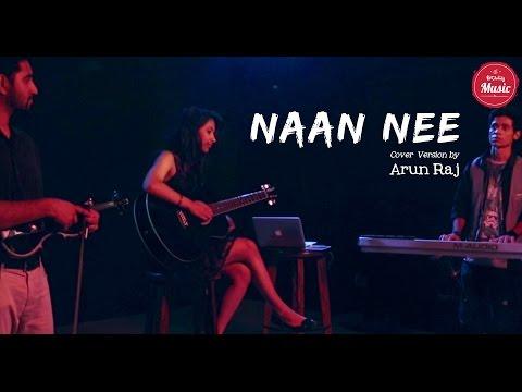 Naan Nee by Arun Raj (Cover Version) | Put Chutney Music