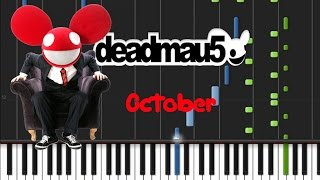 Deadmau5 October Piano Cover Tutorial ™�