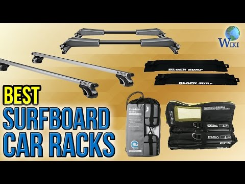 8 Best Surfboard Car Racks 2017