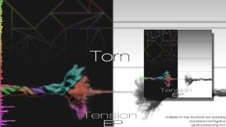 Syndrus - Torn (Tension EP #1) (Free Download)