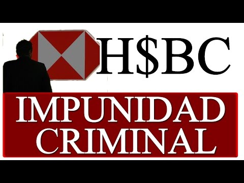 HSBC IMPUNIDAD CRIMINAL