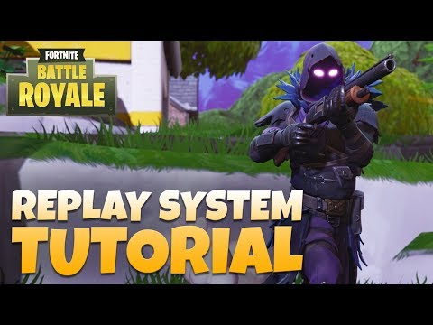 Fortnite Replay System Tutorial