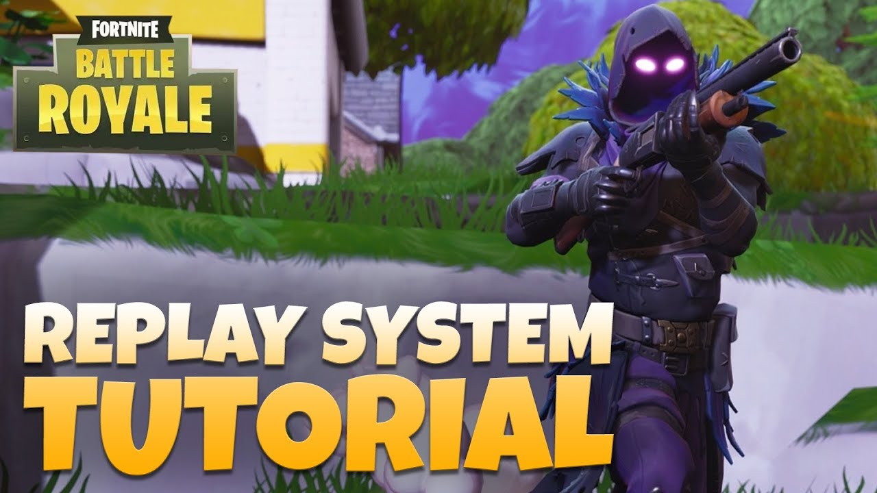 How To Watch Replays On Fortnite Switch 2019
