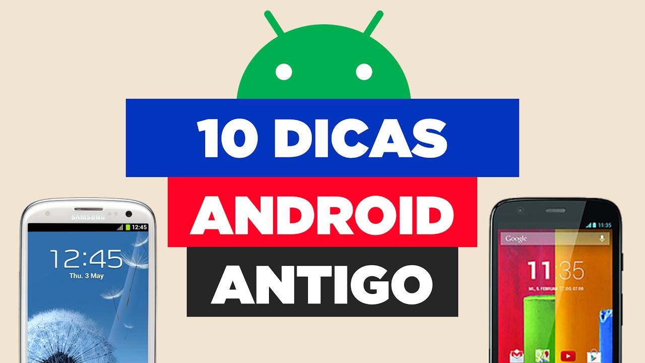 10 DICAS PARA ANDROID ANTIGO | DICAS PRA CELULARES VELHOS