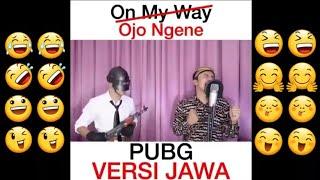 Download VIRAL!!! On May Way Versi Jawa Ojo Ngene.... Alan Walker & Sabrina C. Back song PUBG Mp3