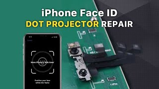 iPhone XS Max Face ID Not Working Fixed - Dot Projector Repair